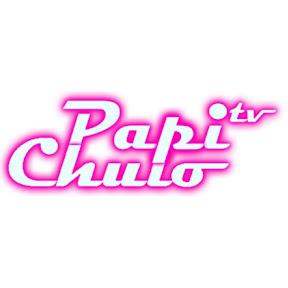 PapiChulo Tv