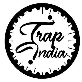 Trap India
