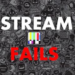 STREAM FAILS