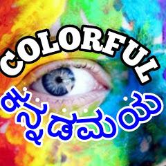 Colorful Kannadamaya