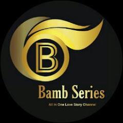 Bamb Series