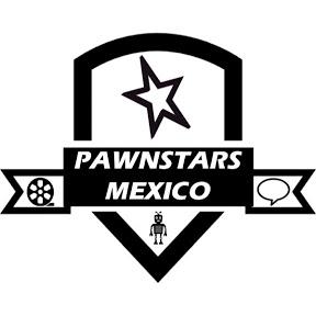 pawnstars mexico