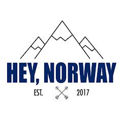 Hey Norway