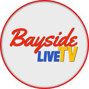 Bayside Live TV