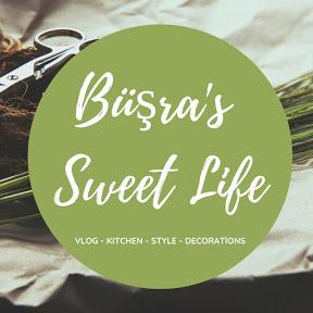 Büşra's Sweet Life