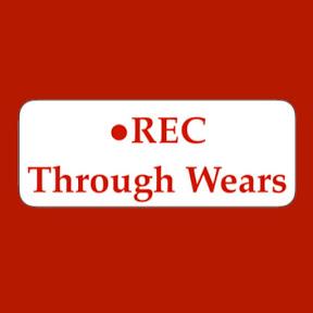REC Through Wears