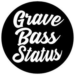 Grave Bass Status