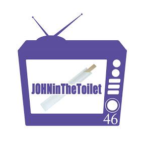 JOHN in The Toilet