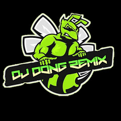 DJ dong Remix offcial
