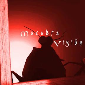Macabra visión