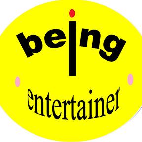 Being Entertainer