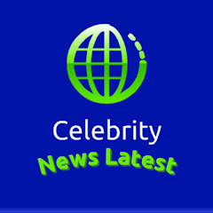 Celebrity News Latest