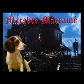 Macabre Macramé
