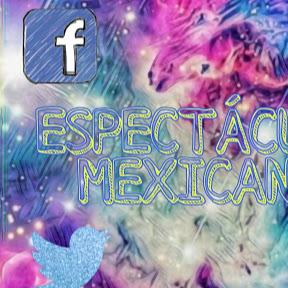Espectáculos Mexicanos