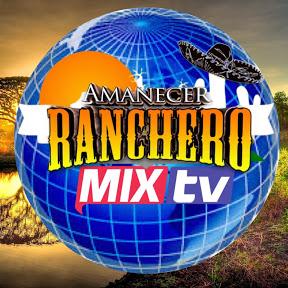 AMANECER RANCHERO MIXTV OFICIAL
