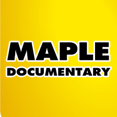 Maple Documentary