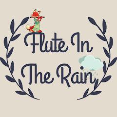 Flute In The Rain