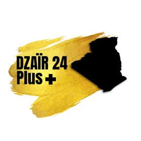Dzaïr24 Plus