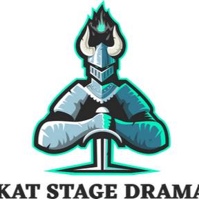 Kat Stage Dramas