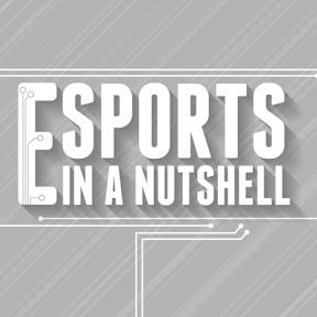 Esports in a Nutshell