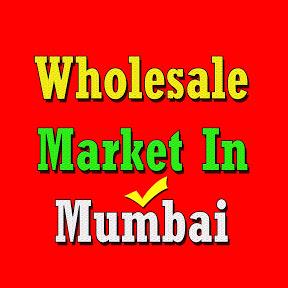 Wholesale Market In Mumbai