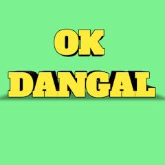 OK DANGAL