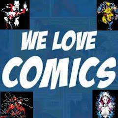 We Love Comics