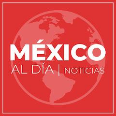 México Al Dia
