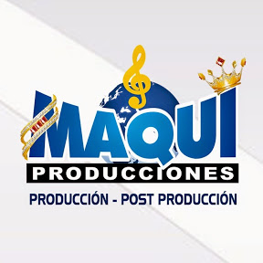 Maqui Producciones