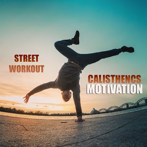 STREET WORKOUT & CALISTHENICS MOTIVATION