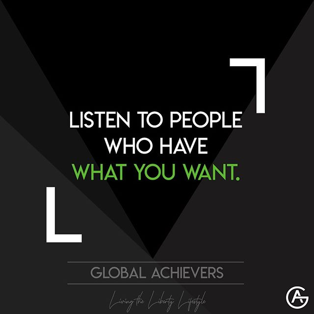 Listen to people who have what you want🗣 - Advice is one thing that is given away, but watch out that you take only what is worth having. Most of the people you know have no idea how to achieve the goals and dreams you have 🤯 But this doesn't stops them from giving advices. Almost everyone would choose to feel important and intelligent than admit they don't know the answer 🤫 The problem is that we take advices from this kind of people or friends and family instead of asking professionals that already have what we are searching from... - So be selective with where you get your information and stop taking advices and opinions from people that are stuck in the same position as you. If you follow clueless people, you will end up just like them. Choose your sources carefully, find mentors that already have what you want to achieve, and get inspired by them ✨ - - Follow 👉🏻 @global.achievers.official - #globalachievers #libertylifestyle #freedom #travellife #goodvibes #vacation #explore #adventure #bucketlist #goodlife #island #trip #alwayslearning #mindset #motivation #nerverquit #passion #vision #success #goals #dream #workfromhome #beyourownboss #dreambig #dedication #makeithappen #mission10k #educate #enrich