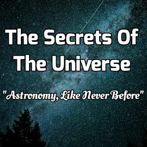 The Secrets of the Universe