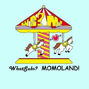 WhatSubs?MOMOLAND!