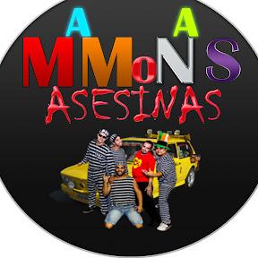 MAMONAS ASESINAS
