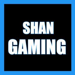 SHAN GAMING