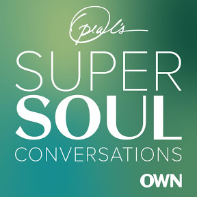 SuperSoul Conversations Podcast By Oprah