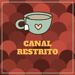Canal Restrito