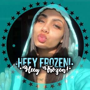 •Heey Frozen!•