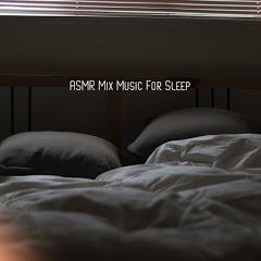 Music For Sleep ASMR