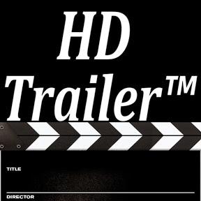 HD Trailer™
