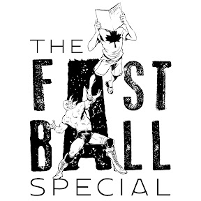 The Fastball Special