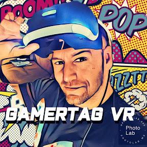 GAMERTAG VR