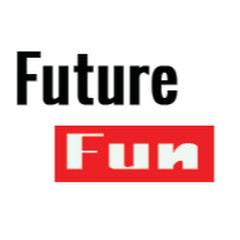 Future Fun