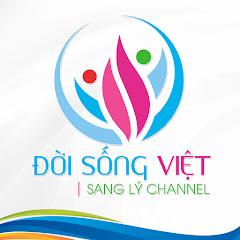 Đời Sống Việt - Sang Lý Channel