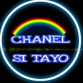 CHANEL SI TAYO
