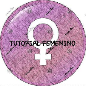 TUTORIAL FEMENINO
