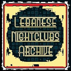 Lebanese Nightclubs Archive