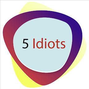 5 Idiots