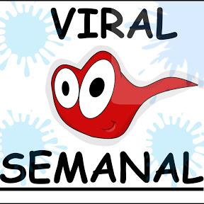 VIRAL SEMANAL