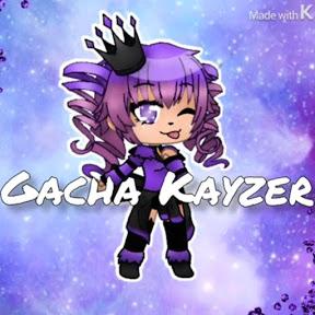 Gacha Kayzer
